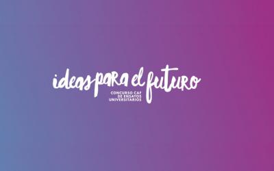 """CAF lanza concurso universitario """"Ideas para el futuro"""" sobre desafíos de América y el Caribe"""