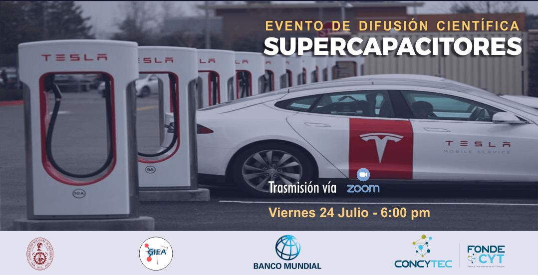 Supercapacitores: Evento de proyecto ganador 2019 con fondos de Banco Mundial y CONCYTEC
