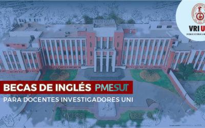 26 docentes investigadores UNI son seleccionados en el Programa de Becas de Inglés – PMESUT-MINEDU