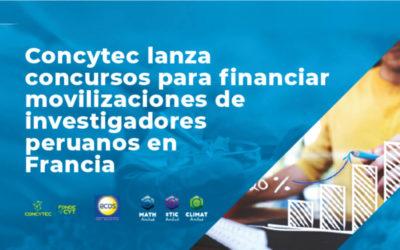 Concytec lanza concursos para financiar movilización de investigadores y tesistas de doctorado en Francia