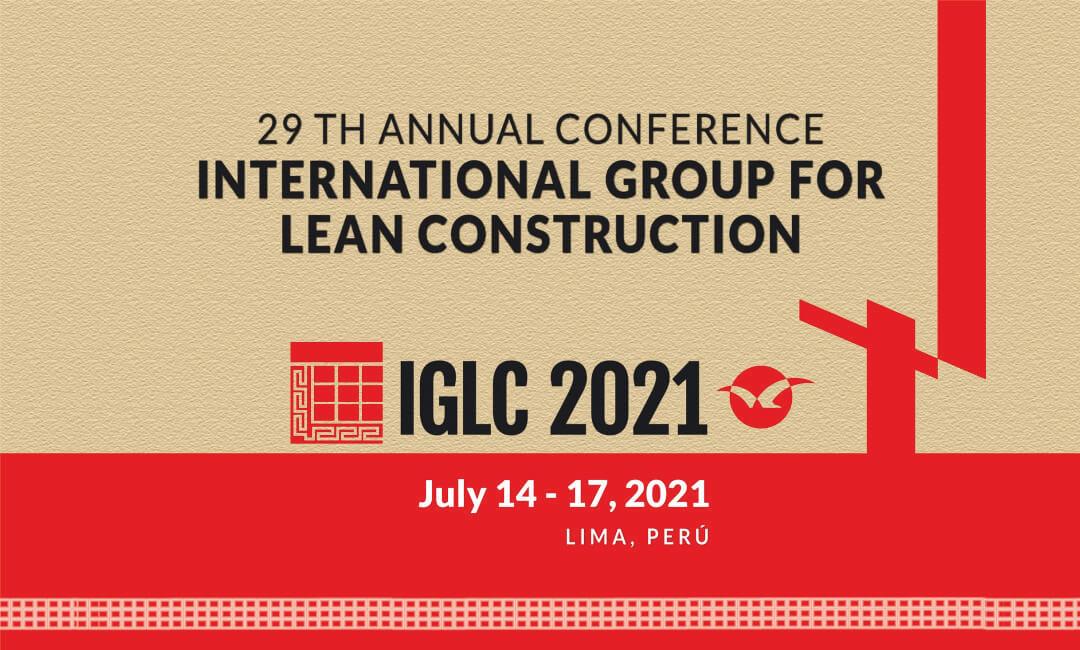 Papers de egresados FIC UNI destacan en 29ª Conferencia Internacional IGLC realizada por la PUCP